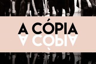 "Axpress-Arte estreia ""A Cópia"""